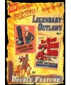 LEGENDARY OUTLAWS Double Feature VOL 1