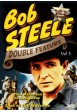 BOB STEELE Western Double Feature VOL 3