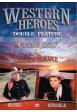 WESTERN HEROES Western Double Feature VOL 4