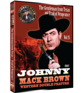 JOHNNY MACK BROWN Western Double Feature VOL 15