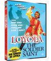 LOYOLA, THE SOLDIER SAINT