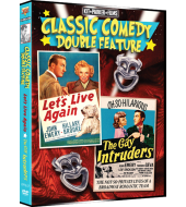 CLASSIC COMEDY DOUBLE FEATURE - Let's Live Again and The Gay Intruders