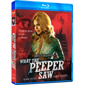 WHAT THE PEEPER SAW Blu Ray