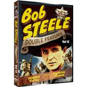 BOB STEELE WESTERN DOUBLE FEATURE VOL. 13