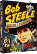 BOB STEELE WESTERN DOUBLE FEATURE - VOL 6