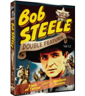 BOB STEELE Western Double Feature VOL 12