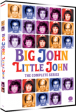 BIG JOHN, LITTLE JOHN: The Complete Series