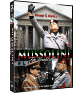 MUSSOLINI, THE UNTOLD STORY
