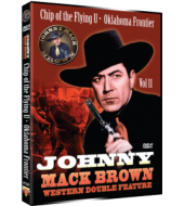 JOHNNY MACK BROWN Western Double Feature VOL 11