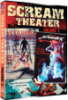 SCREAM THEATER Double Feature VOL 2