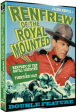 RENFREW OF THE ROYAL MOUNTED Double Feature
