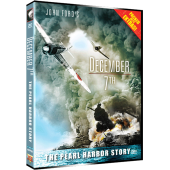 DECEMBER 7TH:  THE PEARL HARBOR STORY