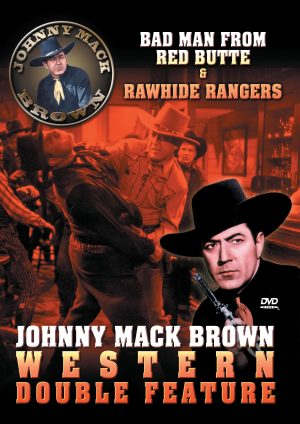 JOHNNY MACK BROWN WESTERN COLLECTION VOL. 1